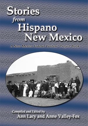 Stories from Hispano New Mexico