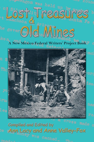Lost Treasures & Old Mines